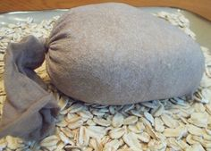 Use ground oats in a sock or pantyhose under hot running bath water for an oatmeal bath.