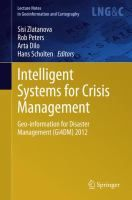 Intelligent systems for crisis management : geo-information for disaster management (Gi4DM) 2012 / Sisi Zlatanova ... [et al.], editors
