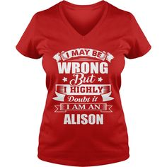 i'm ALISON, i may be wrong but i highly doubt it. #gift #ideas #Popular #Everything #Videos #Shop #Animals #pets #Architecture #Art #Cars #motorcycles #Celebrities #DIY #crafts #Design #Education #Entertainment #Food #drink #Gardening #Geek #Hair #beauty #Health #fitness #History #Holidays #events #Home decor #Humor #Illustrations #posters #Kids #parenting #Men #Outdoors #Photography #Products #Quotes #Science #nature #Sports #Tattoos #Technology #Travel #Weddings #Women