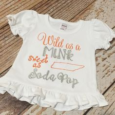 Wild as a mink girls shirt, tennessee vols top, football, rocky top, orange and white