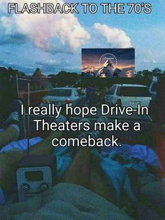 I really hope drive-in theaters make a comeback Drive In Theater, Movie Theater, Movie Tv, My Generation, Ol Days, Good Ol, Back In The Day, Make Me Smile, Movies And Tv Shows