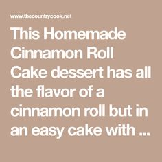 This Homemade Cinnamon Roll Cake dessert has all the flavor of a cinnamon roll but in an easy cake with a vanilla icing drizzled on top! Cake Mix Recipes, Baking Recipes, Dessert Recipes, Baking Ideas, No Bake Desserts, Easy Desserts, Recipe Folder, Cinnamon Desserts, Vanilla Icing