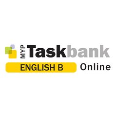 MYP Taskbank Online: English B