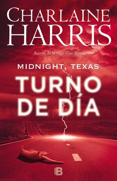 Turno de día (Midnight, Texas 2) -  Charlaine Harris