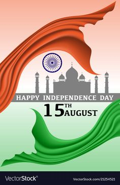 Happy independence day india 15 august vector image on VectorStock Independence Day India Images, Independence Day Drawing, Happy Independence Day Wishes, 15 August Independence Day, Independence Day Wallpaper, Independence Day Background, Quotes On Independence Day, Independence Day Images Download, Happy 15 August