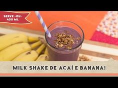 Milk Shake de Açaí e Banana | Receitas de Minuto - A Solução prática para o seu dia-a-dia!