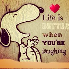 life is better when you're laughing #snoopy