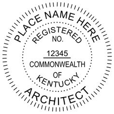 Kentucky Architects Are Permitted To Use An Embossing Seal Or Rubber Stamp The
