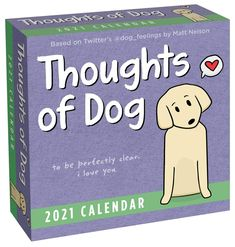 Based on the popular @dog_feelings Twitter feed, this desk calendar offers daily, sweet, funny reflections on life from the pup-spective of a good doggo. This calendar will warm the hearts of dog lovers as they are reminded each day that good dogs, above all else, love their humans. If you like dogs, you will love these daily dog thoughts. Each page will brighten your day #dog #doglovers #calendar2021 #humor #funny #calendars Prayer Journal Printable, Free Printable Calendar, Funny Calendars, Desk Calendars, Scott Adams, Dog Calendar, 2021 Calendar, Daily Calendar, Desktop Calendar