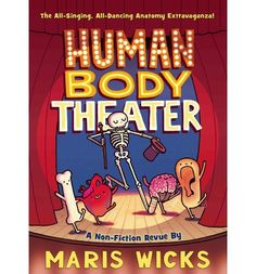 Human Body Theater : Maris Wicks : 9781596439290