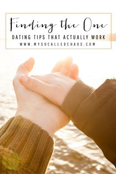 Dating can be rough... Trust me, I've been here. Here are some dating tips that actually work and that can help you find the one for you. // Finding The One: Dating Tips That Actually Work http://mysocalledchaos.com/2016/09/finding-the-one-dating-tips-that-actually-work.html