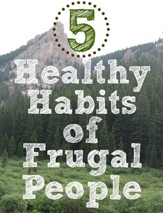 5 Healthy Habits of Frugal People
