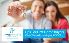 Twin Waters Estate Agent #Tips For #FirstHomeBuyers – Boost your confidence and your home loan know-how with the following tips...
