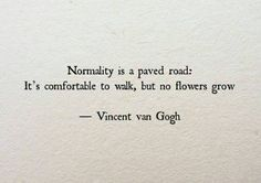 [Image] Be anything but normal