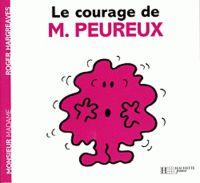 Roger Hargreaves - Le courage de Monsieur Peureux.
