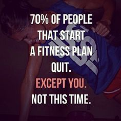 This time you will not give up, because i believe in you!!! #fitness #wellness