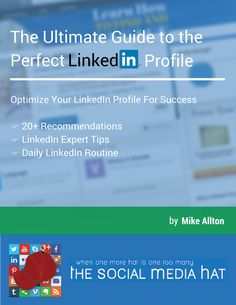 Have you been trying to use LinkedIn to promote your business, only to be frustrated by the network's focus on resumes and jobs? Learn how to optimize your LinkedIn profile for success. | https://www.thesocialmediahat.com/article/ultimate-guide-perfect-linkedin-profile via @mikeallton