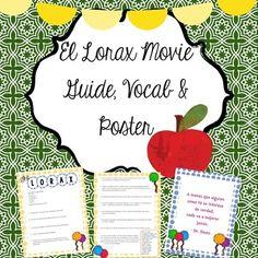 El Lorax Movie Guide Questions, Vocab & Poster - el medio ambiente & Earth Day Lesson Plans activity guide