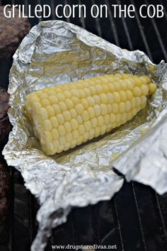 Grilled Corn On The Cob is the perfect way to make corn for a crowd. Get the recipe at www.drugstoredivas.net.