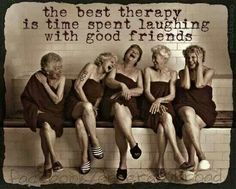 Laughter with your girlfriends
