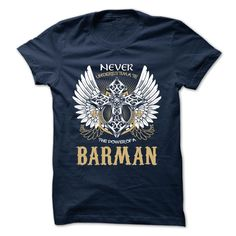 [Hot tshirt name meaning] BARMAN  Discount 5%  BARMAN  Tshirt Guys Lady Hodie  TAG FRIEND SHARE and Get Discount Today Order now before we SELL OUT  Camping a skilled sailor