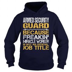 Awesome Tee For Armed Security Guard T Shirts, Hoodies. Check Price ==►…