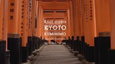 Knot meets KYOTO KUMIHIMO Japanese traditional Textile Made from Silk  http://knot-designs.com/
