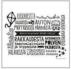 Mistä on pienet pojat tehty? 30x30cm Poems, Thoughts, Funny, Quotes, Cards, Life, Quotations, Poetry, Verses