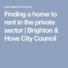 Finding a home to rent in the private sector | Brighton & Hove City Council