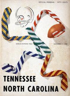 The Tennessee Football Programs: 1958 Football Program - UT vs North Carolina Ut Football, Tennessee Football, Football Program, College Football, Fifty Cent, Wake Forest, Tennessee Volunteers, North Carolina, Homecoming