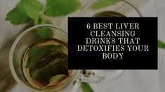 6 Best Liver cleansing drinks that detoxifies your body - Fat Loss Planner Liver Detox Drink, Detox Cleanse Drink, Liver Detox Cleanse, Cleansing Drink, Detox Tea, Health Cleanse, Digestive Detox, Body Detoxification, Natural Detox Drinks