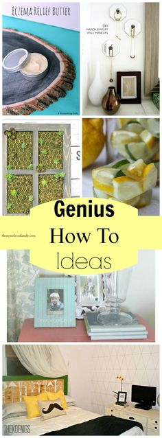 Genius How To Ideas!!!  Gotta try some of these!