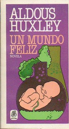 Spanish Edition of Brave New World.  Published in Barcelona by Plaza & Janés, 1983.