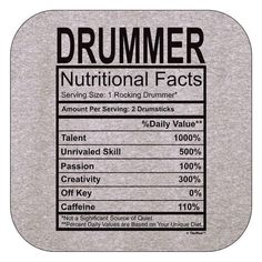 Drummer Gift Nutritional facts Mens T-Shirt: Clothing Marching Band Shirts, Marching Band Humor, Band Mom, Band Nerd, Music Memes, Music Humor, Music Quotes, Drums Quotes, Drummer Gifts