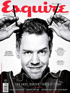 Sebastian Vettel ~ my love Guy Sebastian, Fashion Magazine Cover, Magazine Covers, Sports Images, F1 Drivers, F 1, Formula One, Esquire, Magazine Design