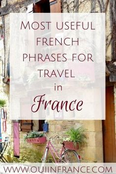 Most useful french phrases for travel in france (1) by nadine