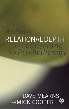 Working at Relational Depth in Counselling and Psychotherapy by Dave Mearns - SAGE Publications Inc - ISBN 10 0761944583 - ISBN Existential Therapy, Staffordshire University, University Of Strathclyde, Sage Publications, Criminology, Book Stands, Social Services, Book Summaries, Books To Buy