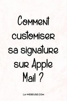 Signature Mail pour Mac : créez et insérez une signature dans Apple Mail