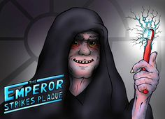 The Emperor Strikes Plaque Wars Dental Terminology, City Government, Oral Health, Training Programs, 4 Life, Emperor, Nerd, Star Wars, Author