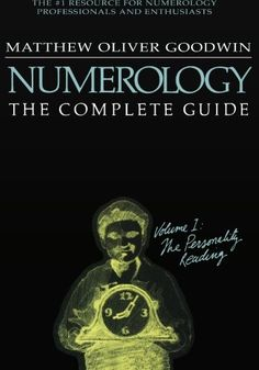 Numerology, The Complete Guide by Matthew Goodwin https://smile.amazon.com/dp/1564148599/ref=cm_sw_r_pi_dp_x_mYDQybTYEYKH7