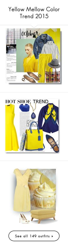 """Yellow Mellow Color Trend 2015"" by yours-styling-best-friend ❤ liked on Polyvore featuring yellow, sun, J.Crew, Dsquared2, Nine West, Proenza Schouler, Versace, Mark/Giusti, Hermès and Karen Kane"