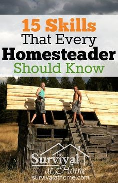 15 Skills Every Homesteader Should Know (via Survival at Home)