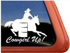 Amazon.com: Cowgirl Up! ~ Barrel Racing Horse Trailer Vinyl Window Decal Sticker: Automotive