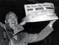 An unexpected victory for Harry Truman became an unfortunate joke on that of Thomas E. Dewey. #1948