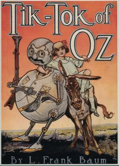 Tik Tok of Oz (Cover),  by L. Frank Baum, Illustrated by John R. Neill, 1917