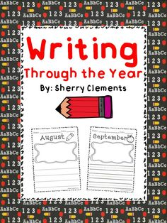 Writing Through the Year (preschool, kindergarten, first grade, and second grade) - A great way to show writing progress in each student throughout the year and ending the year with a keepsake!   $