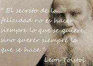 El secreto de la #felicidad de #LeonTolstoi #citas