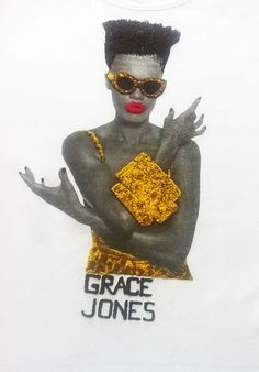 A wonderful tshirt for a splendid leopard Grace Jones Grace Jones is a Jamaican singer, songwriter, model, record producer, and actress. She's a strong black woman Here is my Afrocentric Collection, c