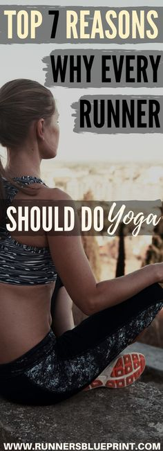 The 7 Reasons Why Every Runner Should Do Yoga So today, I'm going to share with you the many ways that a regular yoga practice can invigorate your running—and at the same time promote overall health and well-being.  Here are the 7 reasons why every runner should be doing a regular Yoga practice   http://www.runnersblueprint.com/top-7-reasons-why-every-runner-should-do-yoga/