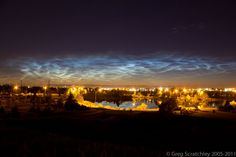 Noctilucent Clouds Over Edmonton - Image Credit: Greg Scratchley (RASC Edmonton) Cool. I found my own image. High Clouds, Astronomy Pictures, Gods Creation, After Dark, Natural World, Ciel, Planet Earth, Night Time, Mother Nature